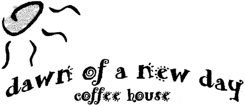 dawn of a new day coffee house